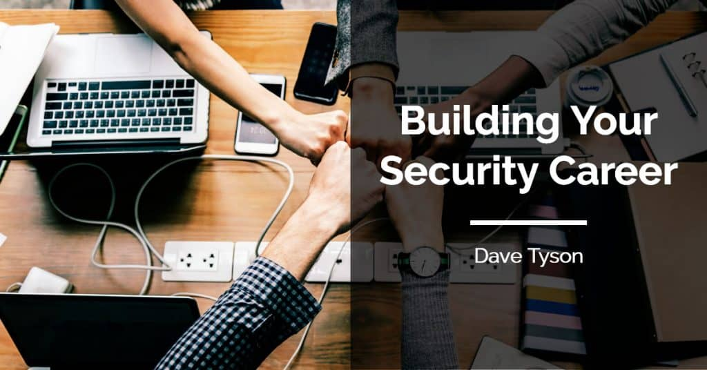 Building Your Security Career